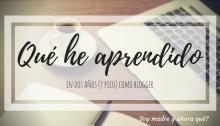 Que he aprendido siendo Blogger